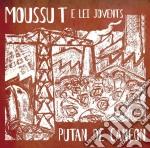 Moussu T E Lei Jovents - Putan De Cancon cd musicale di T Moussu