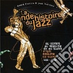 La grande storia del jazz - dal ragtime cd musicale di MISCELLANEE