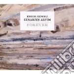 For ever cd musicale di GOMEZ EDDIE-CESARIUS ALVIM
