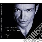 FANTASIES                                 cd musicale di Johann Sebastian Bach