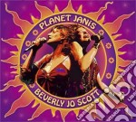 Planet janis cd musicale di BEVERLY JO SCOTT