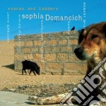 Snakes and ladders cd musicale di Sophia Domancich