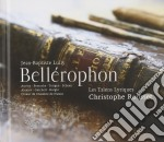 Bell�rophon cd musicale di Jean-baptiste Lully