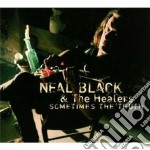 SOMETIMES THE TRUTH                       cd musicale di NEAL BLACK & THE HEA
