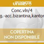 Conc.vln/4 stag.-acc.bizantina,kantorow cd musicale di J.s. Vivaldi/bach