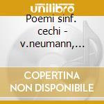 Poemi sinf. cechi - v.neumann, koesler cd musicale di Artisti Vari