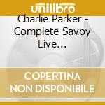 COMPLETE LIVE PERFORMANCES cd musicale di PARKER CHARLIE