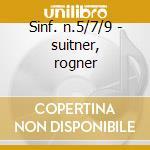 Sinf. n.5/7/9 - suitner, rogner cd musicale di Schubert