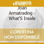 What's inside? + dvd cd musicale di Joan Armatrading