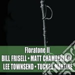 Floratone 2 cd musicale di Bill Frisell
