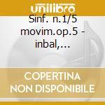 Sinf. n.1/5 movim.op.5 - inbal, r.s.o.f. cd musicale di Schumann/webern/etc