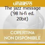 The jazz message ('98 hi-fi ed. 20bit) cd musicale di Hank Mobley