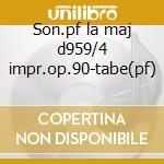 Son.pf la maj d959/4 impr.op.90-tabe(pf) cd musicale di Schubert