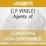 (LP VINILE) Agents of lp vinile