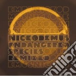 Nickodemus - Endangered Species Remixed cd musicale di NICKODEMUS