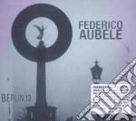 Berlin 13 cd musicale di Federico Aubele
