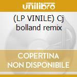 (LP VINILE) Cj bolland remix lp vinile