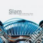 Slam-collection data 2008-2012 2cd cd musicale di Slam