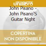 Guitar night cd musicale di John Pisano