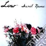 (LP VINILE) Secret name lp vinile di Low