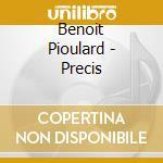 CD - PIOULARD, BENOIT - PRECIS cd musicale di Benoit Pioulard