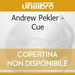 Cue cd musicale di Andrew Pekler