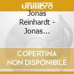 JONAS REINHARDT                           cd musicale di Jonas Reinhardt
