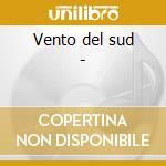 Vento del sud - cd musicale di Benito madonia & antonio forci