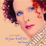 COME TOGETHER cd musicale di LYNNE ARRIALE TRIO