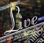 Chicago blues live - cd musicale di Mwaters/w.dixon/h.wolf & o.