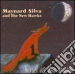 Howl at the moon - cd musicale di Maynard silva & the new hawk