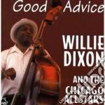 Willie Dixon & Chicago All Stars - Good Advice cd musicale di Willie dixon & chicago all sta