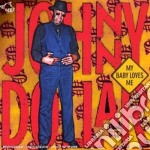 My baby loves me cd musicale di Johnny Dollar