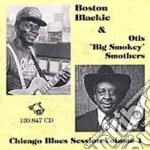 Chicago blues session v.1 - cd musicale di Boston blackie & otis smothers