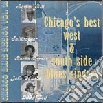 Chicago's Best West & South Side Blues Singers cd musicale di B.barnes/j.dawson/l.wolf & o.