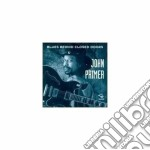 John Primer - Blues Behind C.b.s.vol.29 cd musicale di John Primer