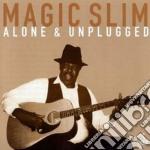 Alone & unplugged - slim magic cd musicale di Slim Magic