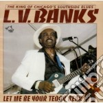 Let me be your teddy bear - cd musicale di L.v.banks