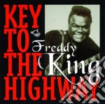 Freddie King - Key To The Highway cd musicale di Freddie King