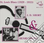 J.d.short & Henry Brown - St.louis Blues 1929-1933 cd musicale di J.d.short & henry brown