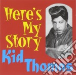 Here's my story - cd musicale di Thomas Kid