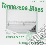 Tennessee blues - white bukka estes sleepy john cd musicale di Bukka white & sleepy j.estes