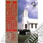 Silver cross gosp.story 1 - gospel cd musicale di The lords messenger & o.