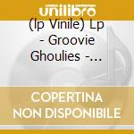 (LP VINILE) LP - GROOVIE GHOULIES     - BERRY'D ALIVE - 10INCH lp vinile di Ghoulies Groovie