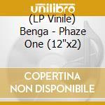 (LP VINILE) Phaze one lp vinile di BENGA