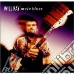 Mojo blues cd musicale di Ray Will