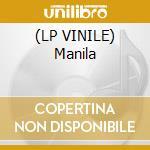 (LP VINILE) Manila lp vinile