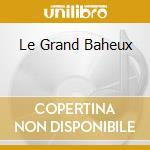 LE GRAND BAHEUX cd musicale di JANOSKA, ALBIN