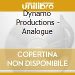 Analogue cd musicale di Productions Dynamo