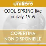 COOL SPRING live in italy 1959 cd musicale di BAKER CHET